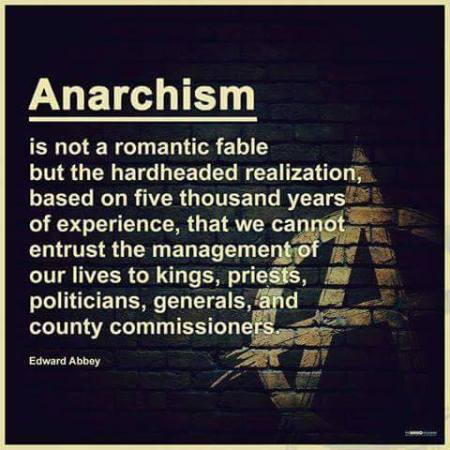 Anarchism Anarchy - Not a Romantic Fable - politicians, kings, priests, generals