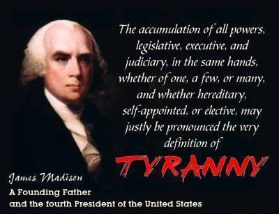 James Madison - Definition of Tyranny