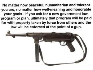 No matter how peaceful, humanitarian enforced at point of a gun