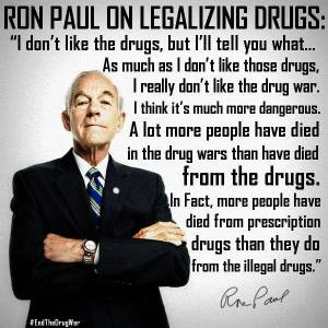 Ron Paul - Legalization of Drugs; war on drugs; illegal