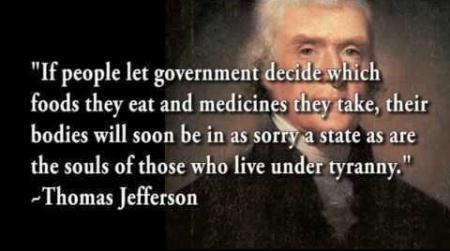 Thomas Jefferson - Nanny State - FDA - Food and Drug