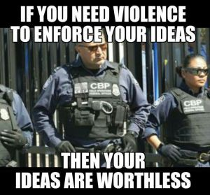 Violence to Enforce Worthless Ideas